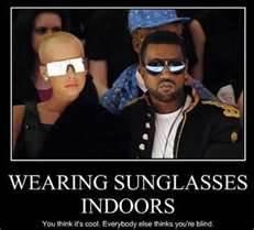 Wearing Sunglasses Indoors